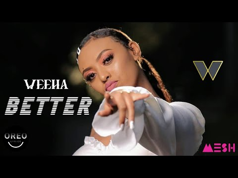 Khalid – Better   Weeha New Cover (Official Cover Video)   New Ethiopian Music – Oreo Lyrics