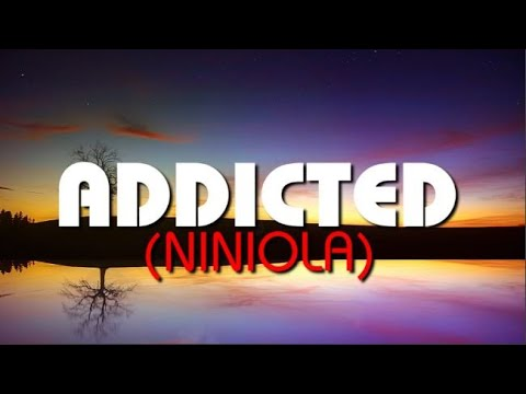 Download Niniola - Addicted (OFFICIAL LYRICS VIDEO) 2020