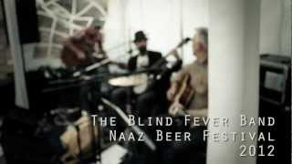 The Blind Fever Band - Naaz Beer Festival 2012 - Live Night