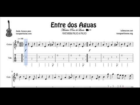 Entre Dos Aguas By Paco De Lucia Guitar Fingering Sheet Music Tabs Youtube