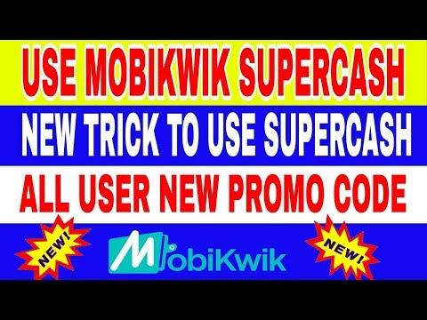 All User MobiKwik New promo code February 2018 | New Trick to Use MobiKwik SuperCash