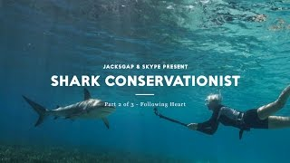 Following Heart - The Shark Conservationist