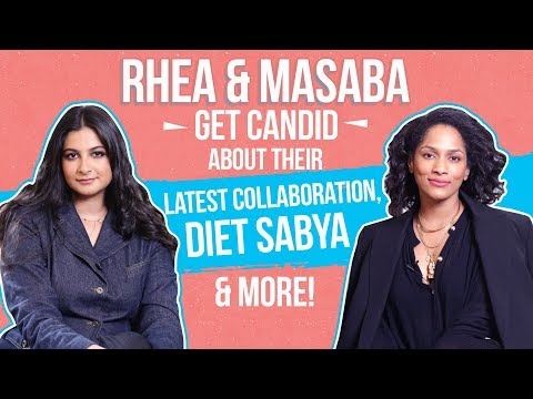 Rhea & Masaba Get Candid About Their Latest Collaboration, Diet Sabya & More