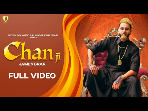 CHAN JI || JAMES BRAR || GUR SIDHU || BROWN BOX MUZIC || OVERSEAR || LATEST  SONG 2020