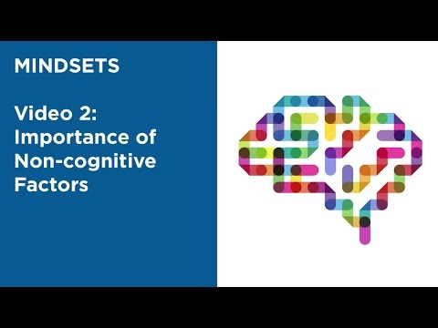 MOOC EDSCI1x | Video 2: Importance of Non-cognitive Factors | Mindsets