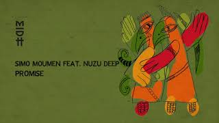 Simo Moumen Feat. Nuzu Deep - Promise (MIDH 029)