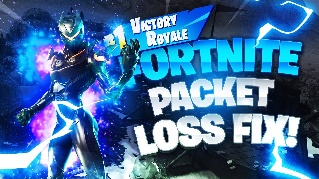 Fortnite Battle Royal Ping Packet Lost How To Fix Packet Loss No Lag In Fortnite 2021 Youtube