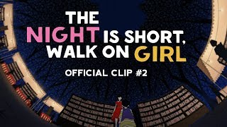 "The Night is Short, Walk On Girl - Clip #2 ""The Old Books Festival"""
