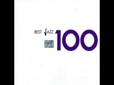 Best Jazz 100  - รวมเพลงแจ๊ส  Vol. 3   (Full Album)
