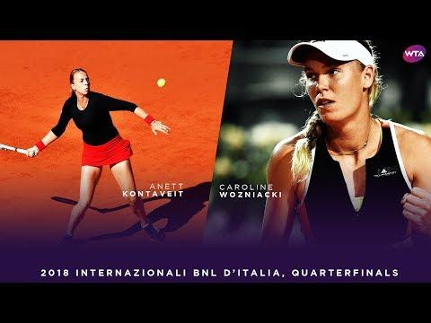 Anett Kontaveit vs. Caroline Wozniacki | 2018 Internazionali BNL d'Italia Quarterfinals