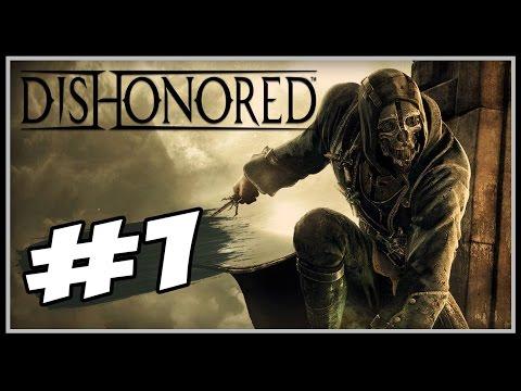 Dishonored - Parte #1 - No Lugar Errado, Na Hora Errada - [Legendado PT-BR]