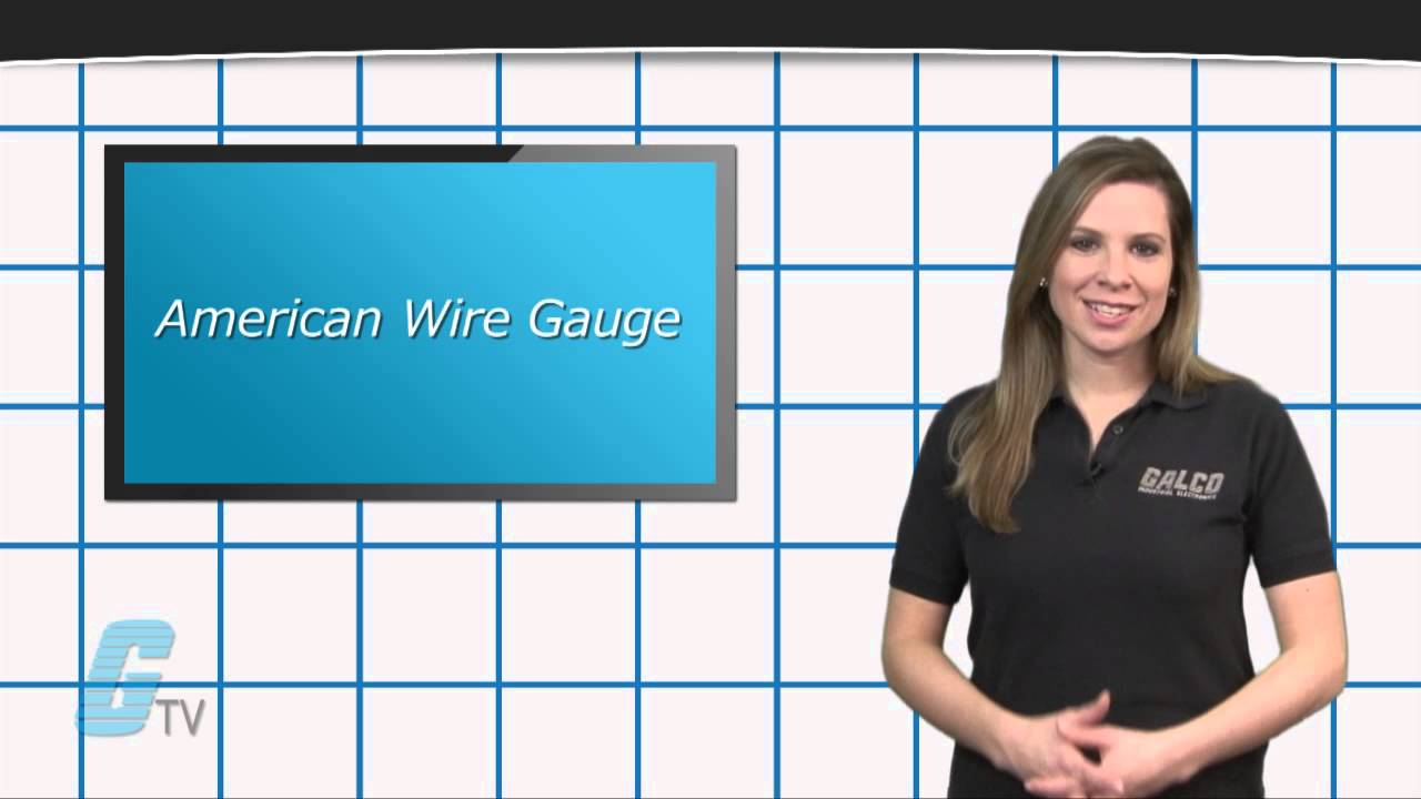 American wire gauge awg standards a galcotv tech tip youtube greentooth Image collections