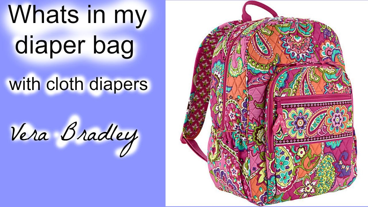 Whats In My Cloth Diaper Bag Vera Bradley Campus Backpack