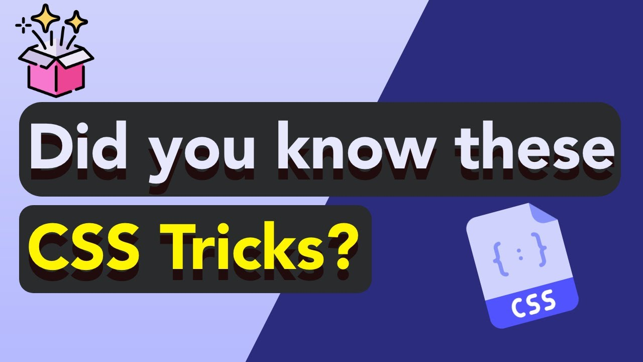 CSS Tricks You May Didn't Know