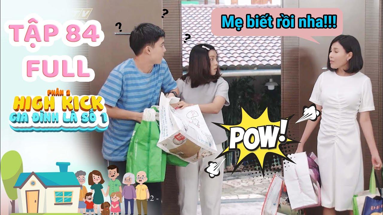 Gia đình là số 1 Phần 2 | Tập 84 Full: Mẹ Lam Chi ''phát hiện'' Trạng Nguyên có tình cảm với Tâm Ý