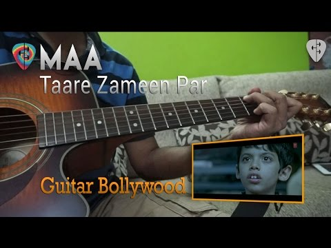"Guitar meri maa guitar tabs : Maa"" (Taare Zameen Par) chords - Guitar Bollywood - YouTube"