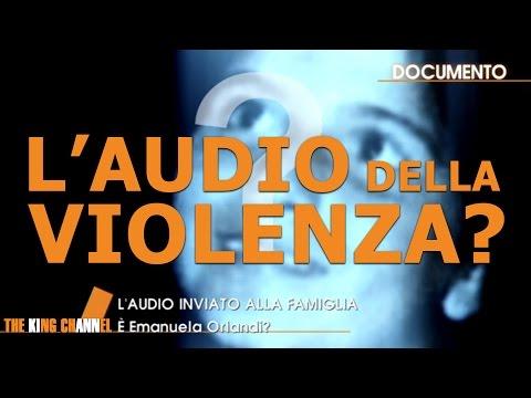 AUDIO ORIGINALE SHOCK DELLA VIOLENZA SU EMANUELA ORLANDI?