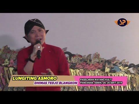 lungiting-asmoro-ǁ-dhimas-tedjo-#pagelaran-wayang-kulit,-semin-gk-20-september-2019