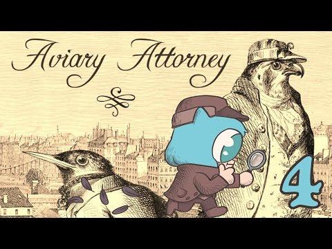 AVIARY ATTORNEY Part 4