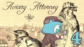 AVIARY ATTORNEY Part 4