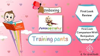 Unboxing Superbottoms Training Pants | Watch this before buying Superbottoms Training Pants