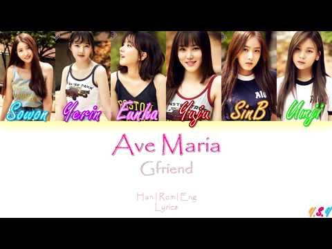 GFRIEND (여자친구) - AVE MARIA (두손을모아) [Han/Rom/Eng Lyrics]