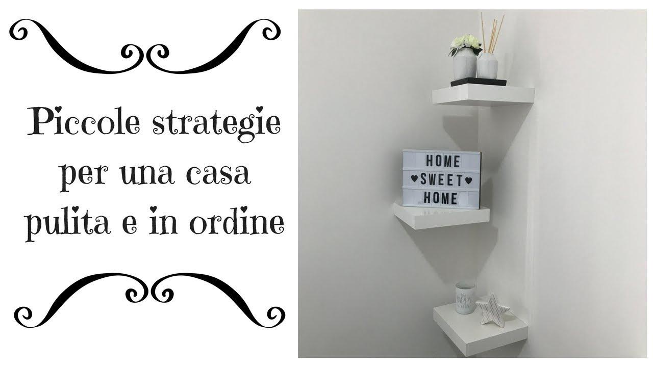 Come Tenere Pulita La Casa strategie per una casa pulita e in ordine
