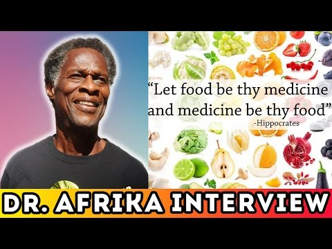 Dr. Llaila Afrika - Let Food Be Thy Medicine   Exposes Toxic European Culture (Full Video)