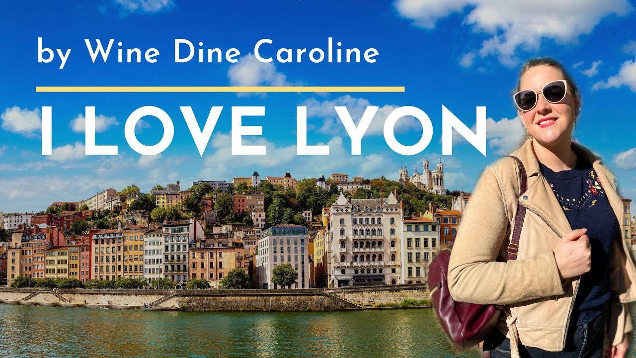 5 Reasons that I love Lyon
