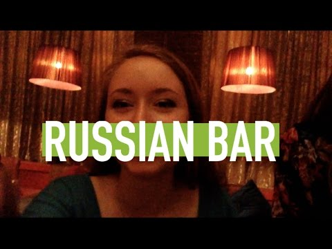 Fun at a Russian bar
