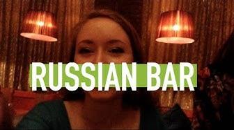 Fun at a Russian bar
