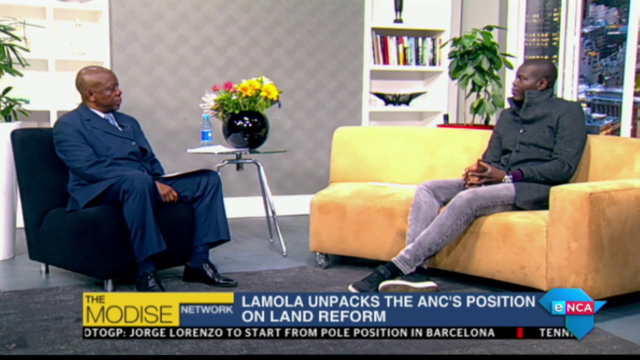 Lamola unpacks the ANC's position on Land Reform. Part 1