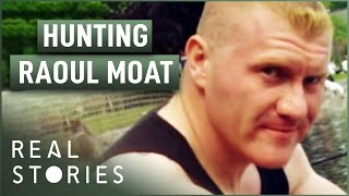 The Big Manhunt: Finding Raoul Moat (Crime Documentary) - Real Stories