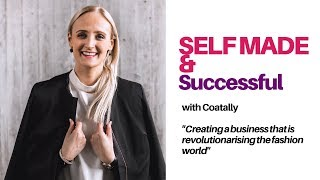 Building a Smart Fashion Business | Coatally | Self-made and Successful