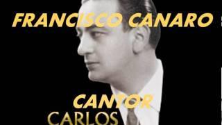 ESTA NOCHE DE LUNA-FRANCISCO CANARO-CARLOS ROLDAN
