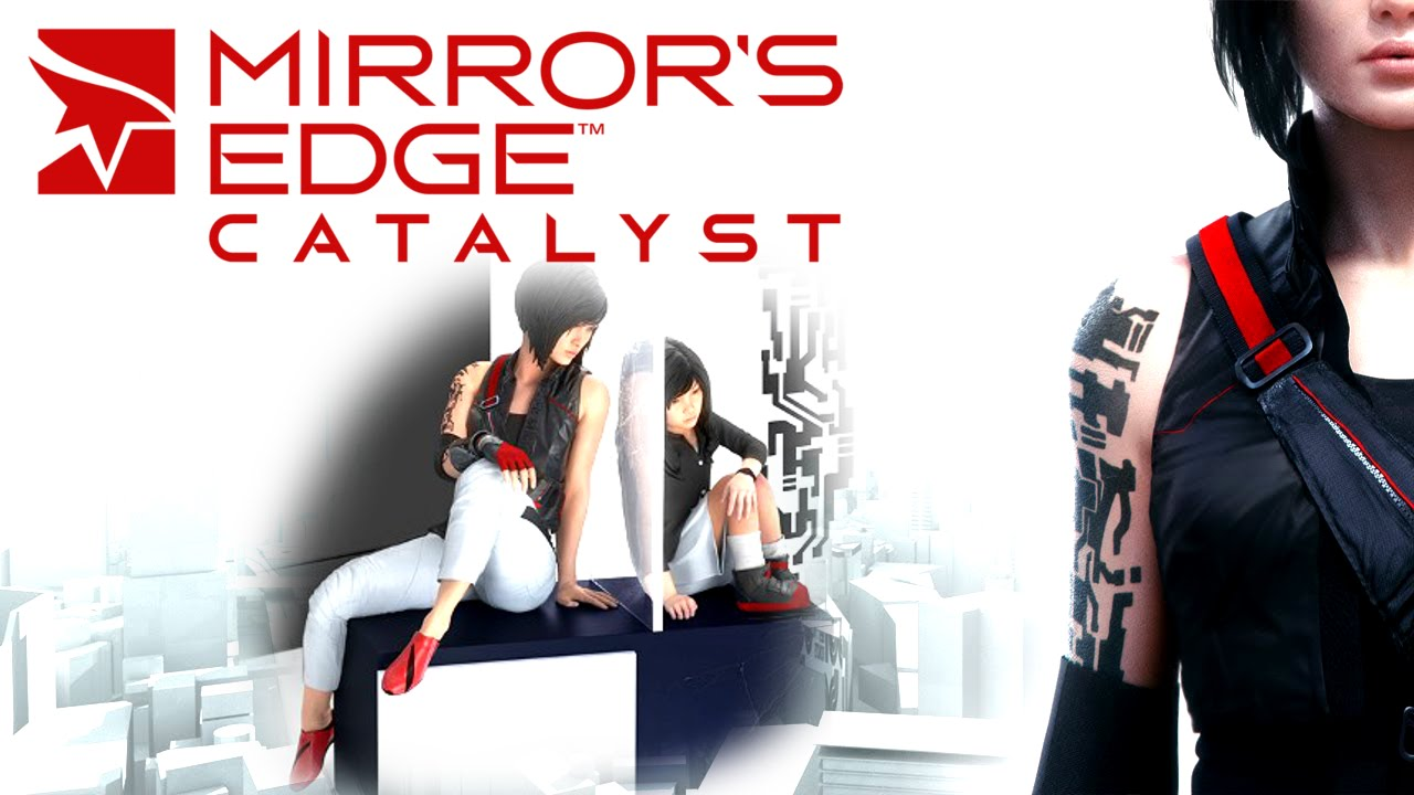 Скачать Mirror's Edge Catalyst бесплатно