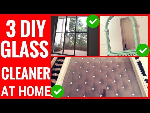 3 DIY GLASS CLEANER AT HOME With Natural Cleaners : Shiny Spotless Mirrors || IN HINDI