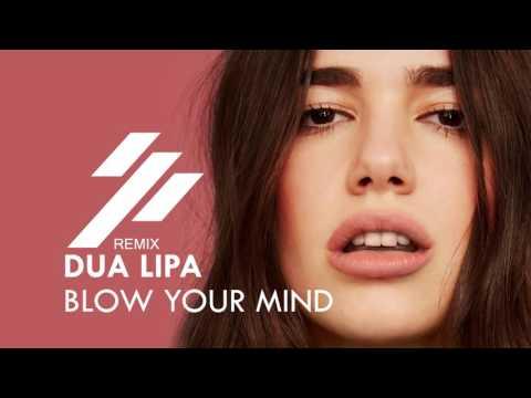 Dua Lipa - Blow Your Mind (OFFset remix)