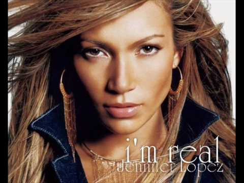 Jennifer Lopez - I'm Real