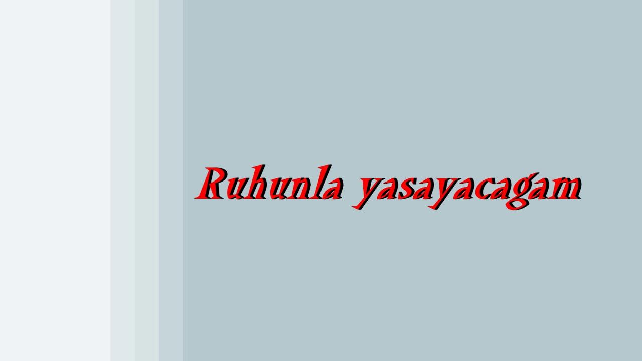 Xumar Qədimova - Ruhunla yaşayacağam. Lyrics.