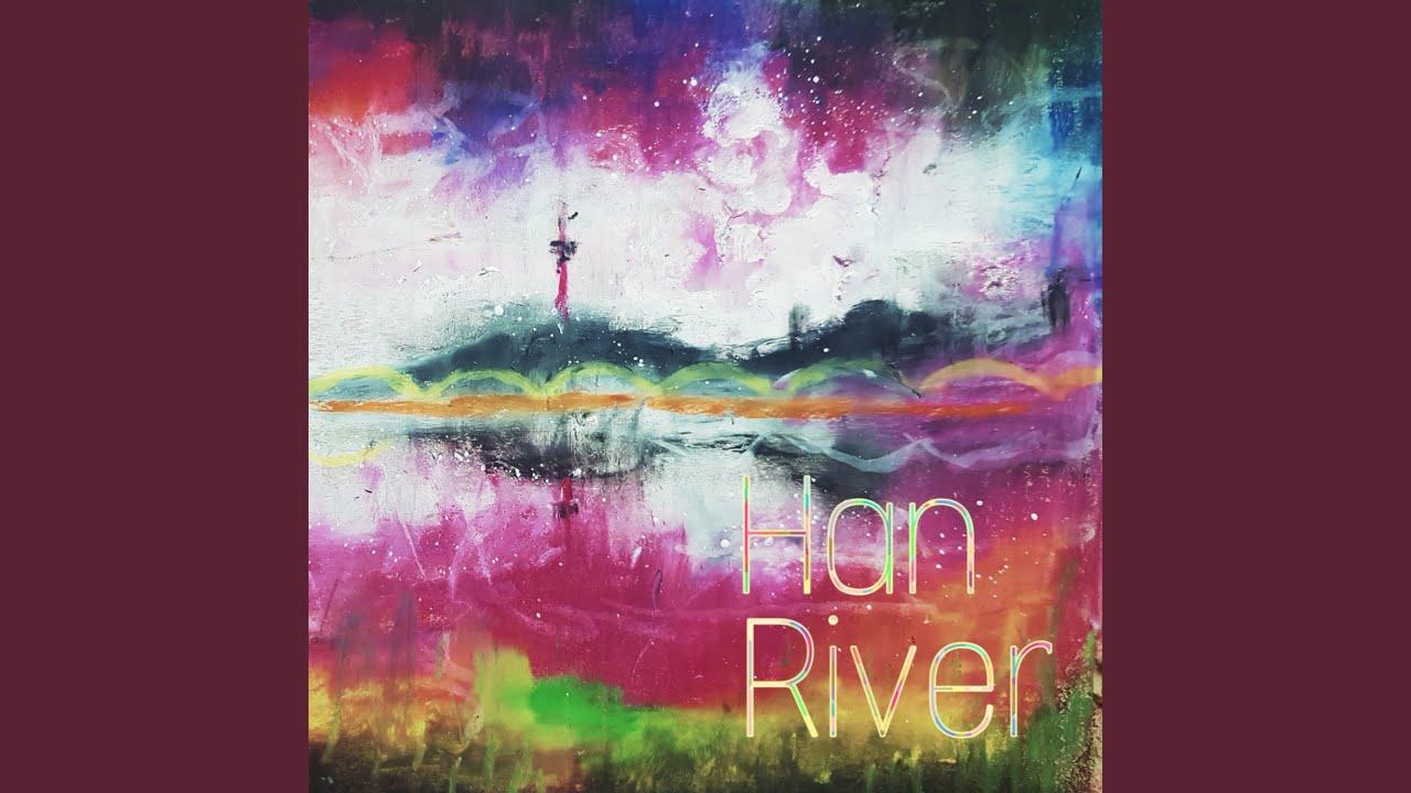 밴드민하 (Band Minha) - 한강 (Han River)