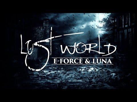 E-Force & Luna - Lost World