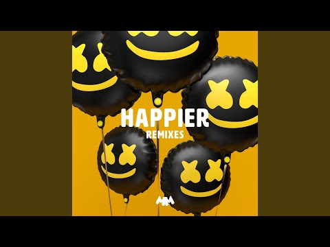 Happier (Breathe Carolina Remix)