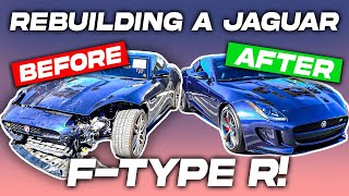REBUILDING A SALVAGE JAGUAR F-TYPE  R IN 15 MINUTES INCREDIBLE CAR BUILD TRANSFORMATION