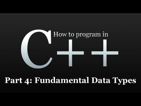 How to program in C++ #4 - Fundamental Data Types