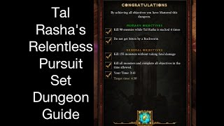 diablo 3 tal rasha s relentless pursuit set dungeon guide patch 2 4 2 season7
