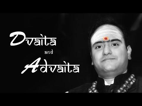 Difference between Dvaita & Advaita | Guru Atmananda