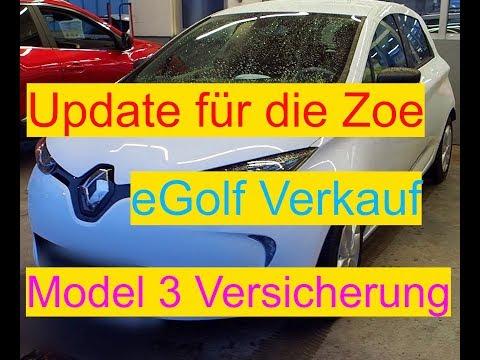 NEWS: Zoe Update, EGolf Verkauf, Model 3 Versicherung