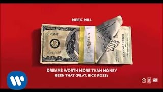 Meek Mill - Been That Feat. Rick Ross (Official Audio)