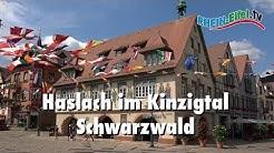 Haslach | Kinzigtal | Schwarzwald | Rhein-Eifel.TV
